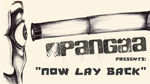 Pangäa - Now lay back (full song)
